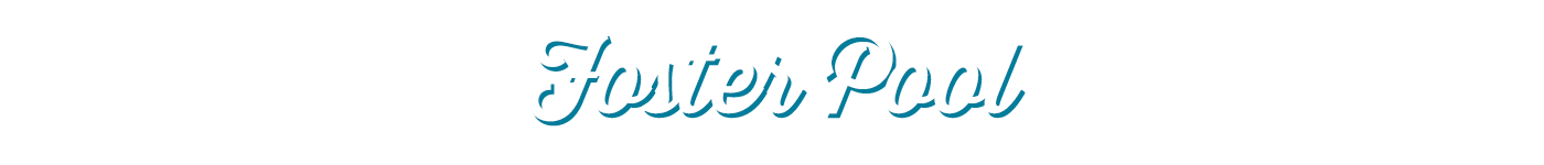 Foster Pool Updates